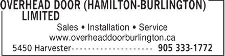 Overhead Door (Hamilton-Burlington) Ltd (905-333-1772) - Annonce illustrée======= - Sales • Installation • Service www.overheaddoorburlington.ca Sales • Installation • Service www.overheaddoorburlington.ca