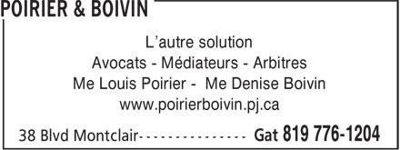 Poirier & Boivin (819-776-1204) - Display Ad - L'autre solution Avocats - Médiateurs - Arbitres Me Louis Poirier - Me Denise Boivin www.poirierboivin.pj.ca