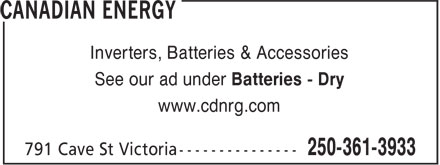 Canadian Energy (250-361-3933) - Display Ad - Inverters, Batteries & Accessories See our ad under Batteries - Dry www.cdnrg.com