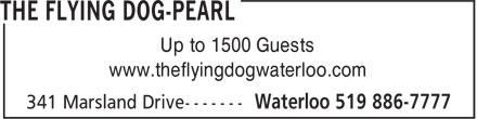 Flying Dog (519-886-7777) - Display Ad - Up to 1500 Guests www.theflyingdogwaterloo.com