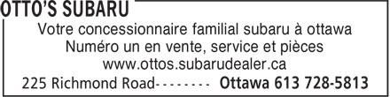 Otto's Subaru (613-728-5813) - Annonce illustrée======= - Votre concessionnaire familial subaru à ottawa Numéro un en vente, service et pièces www.ottos.subarudealer.ca