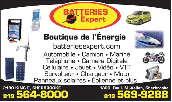 Boutique De L'Energie Batteries Expert (819-569-9288) - Display Ad - Boutique de l Énergie batteriesexpert.com 2190 KING E, SHERBROOKE 1300, Boul. Mi-Vallon, Sherbrooke 819 564-8000 819 569-9288