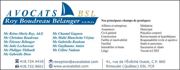 Roy Boudreau Bélanger S E N C (418-724-4416) - Annonce illustrée======= - Roy Boudreau Bélanger s.e.n.c.