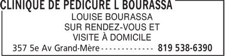 Clinique de Pédicure L Bourassa (819-538-6390) - Display Ad - LOUISE BOURASSA SUR RENDEZ-VOUS ET VISITE À DOMICILE