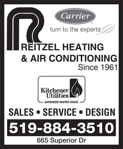 Reitzel Heating & Air Conditioning (519-884-3510) - Display Ad - 519-884-3510 665 Superior Dr