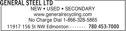 General Steel Ltd (780-453-7000) - Display Ad - www.generalrecycling.com No Charge Dial 1-866-328-5865 NEW • USED • SECONDARY