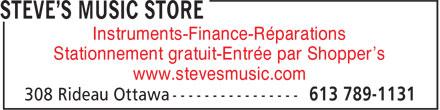 Steve's Music Store (613-789-1131) - Display Ad - Instruments-Finance-Réparations Stationnement gratuit-Entrée par Shopper's www.stevesmusic.com