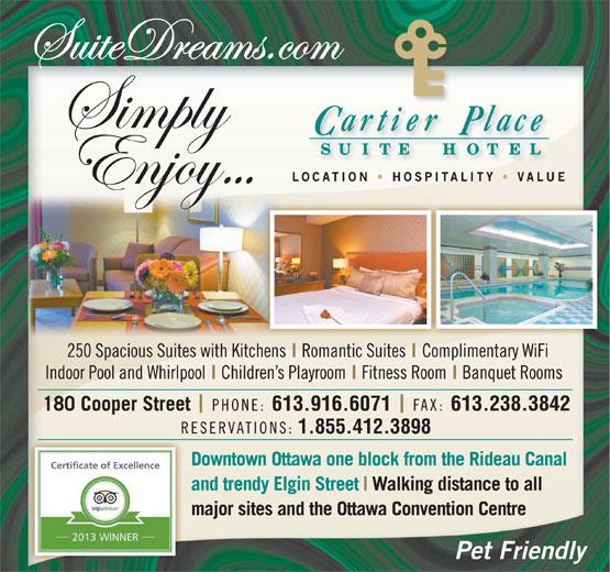 Cartier Place Suite Hotel & Residences (613-236-5000) - Annonce illustrée======= - 613.916.6071 1.855.412.3898 613.238.3842
