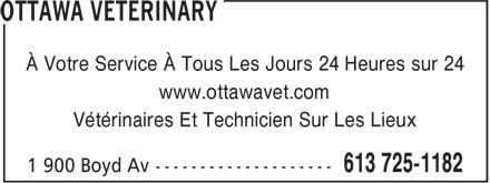 Ottawa Veterinary (613-725-1182) - Annonce illustrée======= - À Votre Service À Tous Les Jours 24 Heures sur 24 www.ottawavet.com Vétérinaires Et Technicien Sur Les Lieux