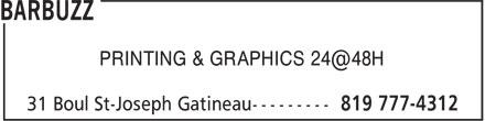Barbuzz (819-777-4312) - Annonce illustrée======= - PRINTING & GRAPHICS 24@48H