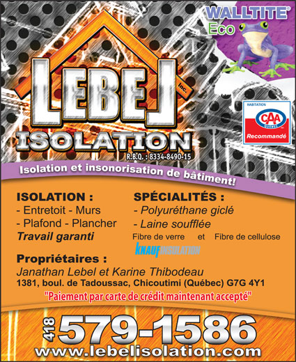 """Lebel Isolation Inc (418-818-1748) - Display Ad - R.B.Q. : 8334-8490-15R.B.Q. : 8334-8490-15 """"Paiement par carte de crédit maintenant accepté"""""""