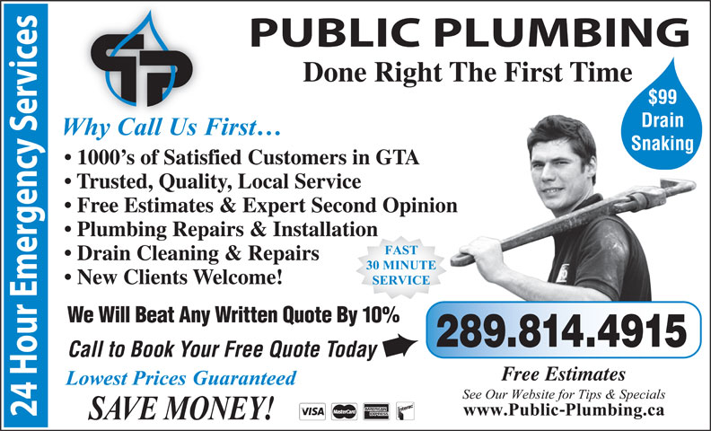 Quick Plumbing (416-752-5959) - Display Ad - Snaking 1000 s of Satisfied Customers in GTA Trusted, Quality, Local Service Free Estimates & Expert Second Opinion Plumbing Repairs & Installation Drain Cleaning & Repairs New Clients Welcome! We Will Beat Any Written Quote By 10% 289.814.4915 Call to Book Your Free Quote Today è Free Estimates Done Right The First Time $99 Drain