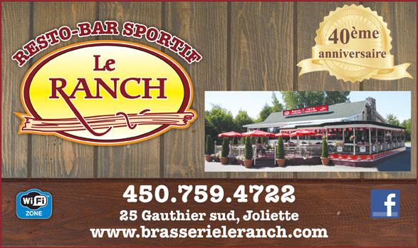 Bar Le Ranch (450-759-4722) - Display Ad - RESTO-BAR SPORTI www.brasserieleranch.com 450.759.4722 25 Gauthier sud, Joliette
