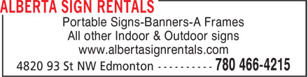 Alberta Sign Rentals (780-466-4215) - Annonce illustrée======= - Portable Signs-Banners-A Frames All other Indoor & Outdoor signs www.albertasignrentals.com