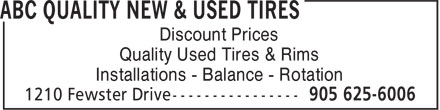 ABC Quality New & Used Tires (905-625-6006) - Annonce illustrée======= - Discount Prices Quality Used Tires & Rims Installations - Balance - Rotation