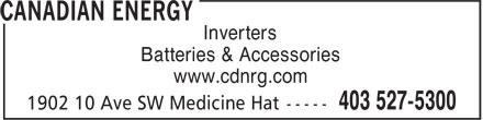 Canadian Energy (403-527-5300) - Annonce illustrée======= - Inverters Batteries & Accessories www.cdnrg.com