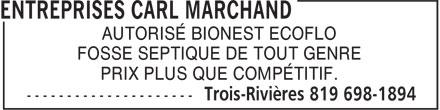 Entreprises Carl Marchand (819-698-1894) - Annonce illustrée======= - AUTORISÉ BIONEST ECOFLO PRIX PLUS QUE COMPÉTITIF. FOSSE SEPTIQUE DE TOUT GENRE