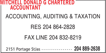 Mitchell Donald G (204-889-2638) - Annonce illustrée======= - ACCOUNTING, AUDITING & TAXATION RES 204 864-2828 FAX LINE 204 832-8219