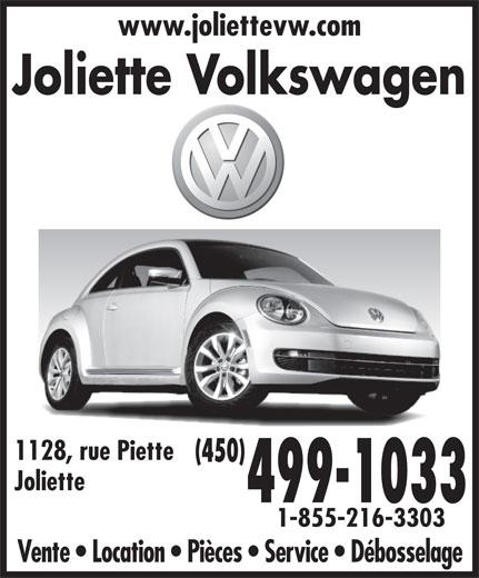 Joliette Volkswagen (450-756-4515) - Annonce illustrée======= - www.joliettevw.com Joliette Volkswagen 1128, rue Piette (450) Joliette 499-1033 1-855-216-3303 Vente   Location   Pièces   Service   Débosselage