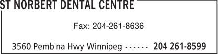St Norbert Dental Centre (204-261-8599) - Annonce illustrée======= - Fax: 204-261-8636