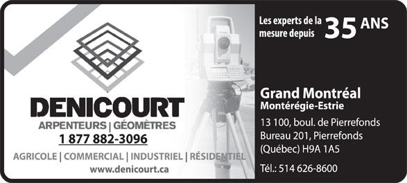 Denicourt (514-626-8600) - Annonce illustrée======= - 1 877 882-3096