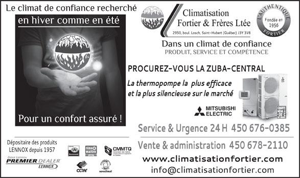 Climatisation Fortier & Frères Ltée (450-678-2110) - Annonce illustrée======= - MC MC