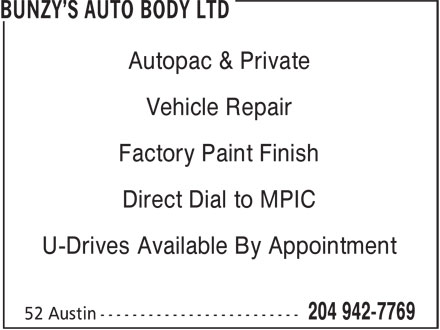 Bunzy's Auto Body Ltd (204-942-7769) - Display Ad - Autopac & Private Vehicle Repair Factory Paint Finish Direct Dial to MPIC U-Drives Available By Appointment