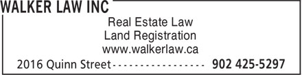 Walker Law Inc (902-425-5297) - Annonce illustrée======= - Land Registration www.walkerlaw.ca Real Estate Law