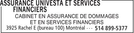 Assurances Univesta et Services Financiers (514-899-5377) - Annonce illustrée======= - CABINET EN ASSURANCE DE DOMMAGES ET EN SERVICES FINANCIERS