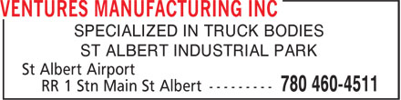 Ventures Manufacturing Inc (780-460-4511) - Annonce illustrée======= - SPECIALIZED IN TRUCK BODIES ST ALBERT INDUSTRIAL PARK