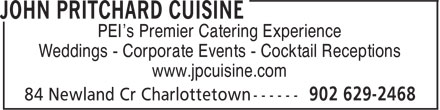 John Pritchard Cuisine (902-629-2468) - Annonce illustrée======= - PEI's Premier Catering Experience Weddings - Corporate Events - Cocktail Receptions www.jpcuisine.com