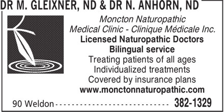 DR M. GLEIXNER, ND & DR N. ANHORN, ND (506-382-1329) - Annonce illustrée======= - Moncton Naturopathic Medical Clinic - Clinique Médicale Inc. Licensed Naturopathic Doctors Bilingual service Treating patients of all ages Individualized treatments Covered by insurance plans www.monctonnaturopathic.com
