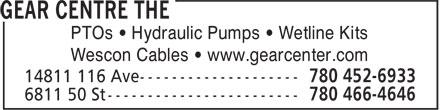 The Gear Centre (780-452-6933) - Annonce illustrée======= - PTOs • Hydraulic Pumps • Wetline Kits Wescon Cables • www.gearcenter.com PTOs • Hydraulic Pumps • Wetline Kits Wescon Cables • www.gearcenter.com