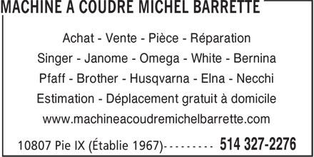 Machine coudre michel barrette montr al nord qc 10807 boul pie ix canpages fr - Reparation machine a coudre ...