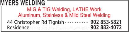 Myers Welding (902-853-5821) - Display Ad - MIG & TIG Welding, LATHE Work Aluminum, Stainless & Mild Steel Welding