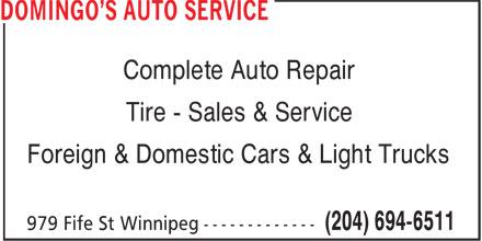 Domingo's Auto Service (204-694-6511) - Annonce illustrée======= - Complete Auto Repair Tire - Sales & Service Foreign & Domestic Cars & Light Trucks