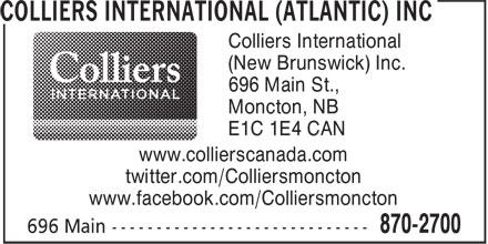 Colliers International (Atlantic) Inc (506-870-2700) - Annonce illustrée======= - Colliers International (New Brunswick) Inc. 696 Main St., Moncton, NB E1C 1E4 CAN www.collierscanada.com twitter.com/Colliersmoncton www.facebook.com/Colliersmoncton
