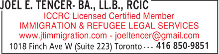 Joel E. Tencer- BA., LL.B., RCIC (416-850-9851) - Display Ad - ICCRC Licensed Certified Member IMMIGRATION & REFUGEE LEGAL SERVICES