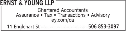 EY (506-853-3097) - Display Ad - Chartered Accountants Assurance • Tax • Transactions • Advisory ey.com/ca