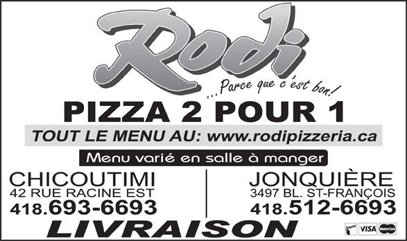 Pizza Rodi 2 pour 1 (418-693-6693) - Display Ad -