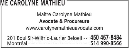 Me Carolyne Mathieu (450-467-8484) - Annonce illustrée======= - Maître Carolyne Mathieu Avocate & Procureure www.carolynemathieuavocate.com