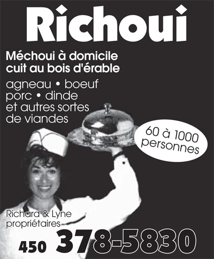Richoui (450-378-5830) - Annonce illustrée======= - Méchoui à domicile cuit au bois d'érable agneau   boeuf porc   dinde et autres sortes de viandes pe60 àrso 1n0nes Richard & Lyne00 Richard & Lyne propriétaires