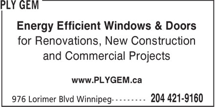 Ply Gem (204-421-9160) - Annonce illustrée======= - Energy Efficient Windows & Doors for Renovations, New Construction and Commercial Projects www.PLYGEM.ca