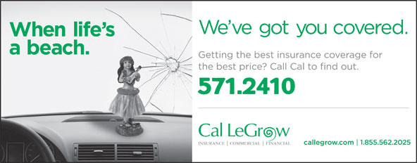 Cal LeGrow (709-256-9500) - Display Ad - 571.2410 1.855.562.2025