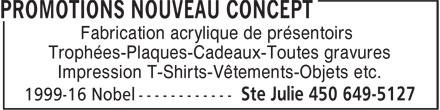 Promotions Nouveau Concept (450-649-5127) - Annonce illustrée======= - Fabrication acrylique de présentoirs Trophées-Plaques-Cadeaux-Toutes gravures Impression T-Shirts-Vêtements-Objets etc.
