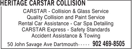 CARSTAR (902-469-8505) - Display Ad - Quality Collision and Paint Service Rental Car Assistance - Car Spa Detailing CARSTAR Express - Safety Standards Accident Assistance & Towing CARSTAR - Collision & Glass Service