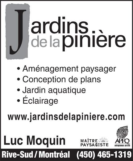 Jardins De La Pinière (450-465-1319) - Annonce illustrée======= -
