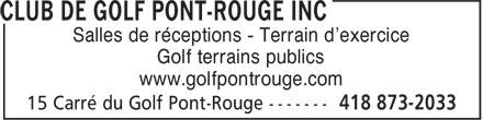 Club de Golf Pont-Rouge Inc (418-873-2033) - Annonce illustrée======= - Salles de réceptions - Terrain d'exercice Golf terrains publics www.golfpontrouge.com