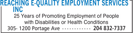 Reaching E-Quality Employment Services Inc (204-832-7337) - Annonce illustrée======= - 25 Years of Promoting Employment of People with Disabilities or Health Conditions