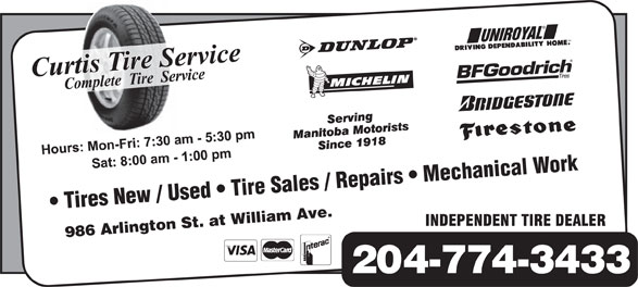 Curtis Tire Service (204-774-3433) - Annonce illustrée======= - Tires New / Used   Tire Sales / Repairs   Mechanical Work 986 Arlington St. at William Ave. 204-774-3433